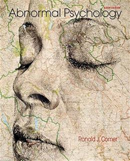 Abnormal Psychology, by Comer, 9th Edition 9781464176012