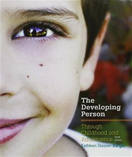 Developing Person Through Childhood and Adolescence 10 9781464177354