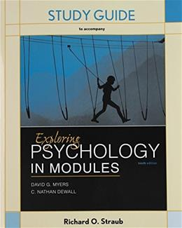 Exploring Psychology in Modules, by Myers, 10th Edition 9781464177767