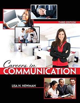 Careers in Communication, by Newman, 3rd Edition 9781465203090