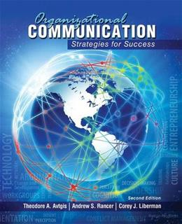 Organizational Communication: Strategies for Success, by Avtigis, 2nd Edition 9781465203908