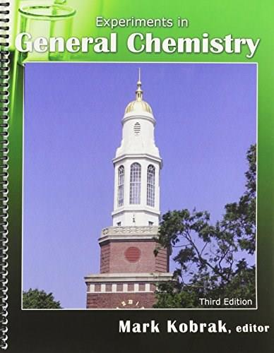 Experiments in General Chemistry, by Kobrak, 3rd Edition