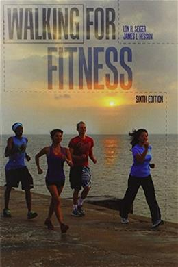 Walking for Fitness, by Seiger, 6th Edition 9781465209238