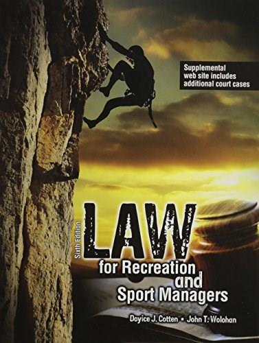 Law for Recreation and Sport Managers 6 9781465210548