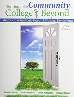 Thriving in Community College and Beyond: Strategies for Academic Success and Personal Development, by Cuseo 9781465213143