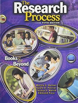 Research Process: Books and Beyond, by Bolner, 5th Edition 9781465213693
