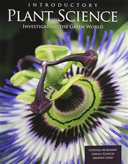 Introductory Plant Science: Investigating the Green World 1 9781465218377