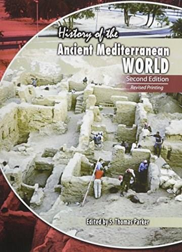 History of the Ancient Mediterranean World, by Thomas, 2nd Edition 9781465221407