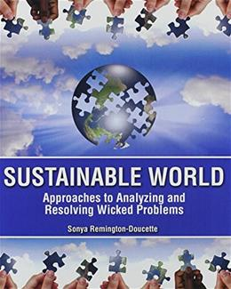 Sustainable World: Approaches to Analyzing and Resolving Wicked Problems, by Doucette 9781465221520