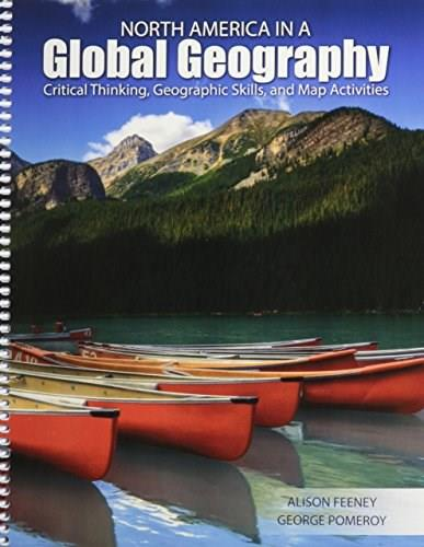 North America in a Global Geography: Critical Thinking, Geographic Skills, and Map Activities, by Feeney 9781465231383