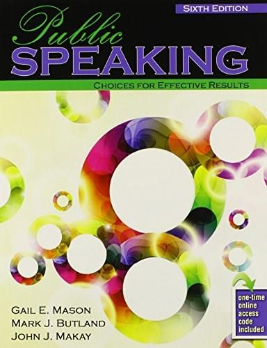 Public Speaking: Choices for Effective Results, by Makay 6 9781465232694