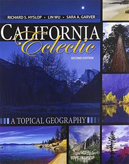 California Eclectic: A Topical Geography 2 9781465239112