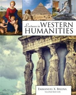 Lectures in Western Humanities, by Belena, 2nd Edition 9781465240323