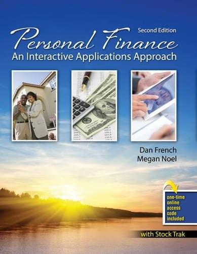 Personal Finance: An Interactive Applications Approach, by French, 2nd Edition 2 PKG 9781465242358