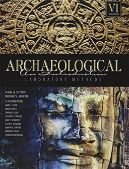 Archaeological Laboratory Methods: An Introduction 6 9781465243799