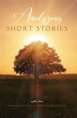 Analyzing Short Stories, by Lostracco, 8th Edition 9781465245038