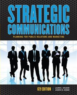 Strategic Communications Planning for Public Relations and Marketing 6 9781465249159