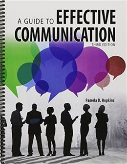 Guide to Effective Communication, by Hopkins, 3rd Edition 9781465253118