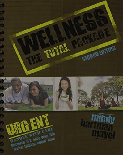 Wellness: The Total Package, by Mindy, 2nd Edition 9781465253439