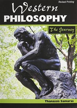 Western Philosophy: The Journey, by Samaras 9781465268464