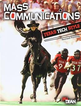 Mass Communications: Texas Tech Style 9781465281937