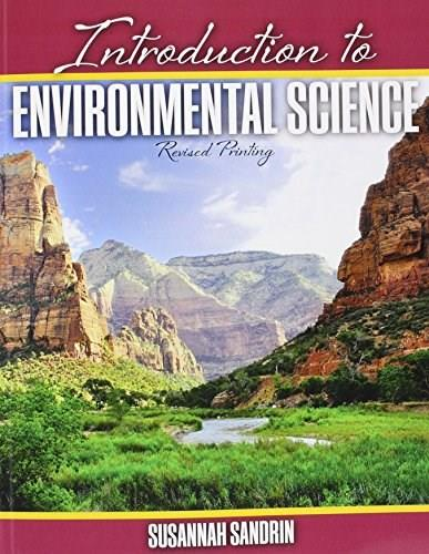 Introduction to Environmental Science, by Sandrin 9781465288103