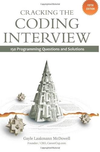 Cracking the Coding Interview: 150 Programming Questions and Solutions, by McDowell, 5th Edition 9781466208681