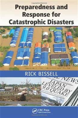 Preparedness and Response for Catastrophic Disasters, by Bissell 9781466511897