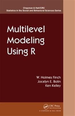 Multilevel Modeling Using R, by Finch 9781466515857