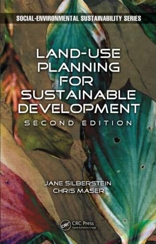Land-Use Planning for Sustainable Development, by Silberstein, 2nd Edition 9781466581142