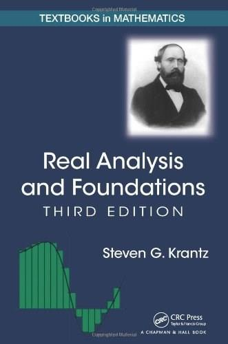 Real Analysis and Foundations, by Krantz, 3rd Edition 9781466587311