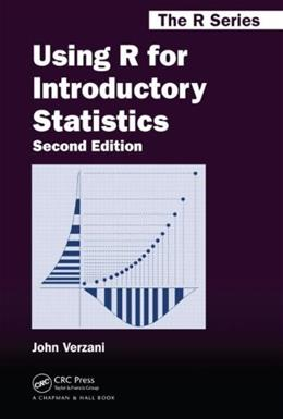 Using R for Introductory Statistics, by Verzani, 2nd Edition 9781466590731