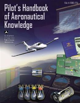 Pilots Handbook of Aeronautical Knowledge, by Federal Aviation Administration 9781467926072