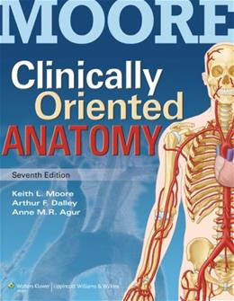 Moore Clinically Oriented Anatomy, by Moore, 7th Edition 7 PKG 9781469830063