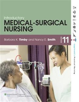 Introdcutory Medical-Surgical Nursing, by Timby, 11th Edition 11 PKG 9781469847658