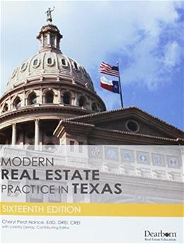 Modern Real Estate Practice in Texas, by Nance,16th Edition 9781475421835