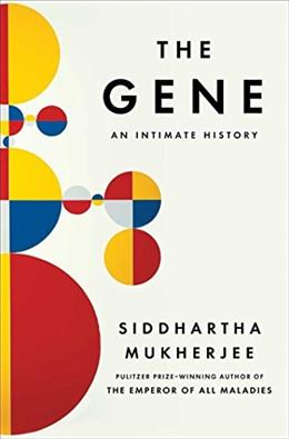 The Gene: An Intimate History 9781476733500