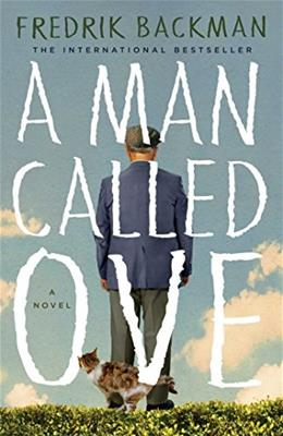 Man Called Ove: A Novel, by Backman 9781476738024