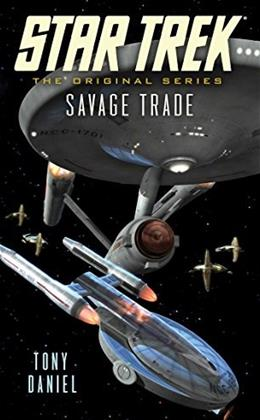 Savage Trade (Star Trek: The Original Series) 9781476765501