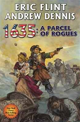 1635: A Parcel of Rogues (The Ring of Fire) 9781476781099