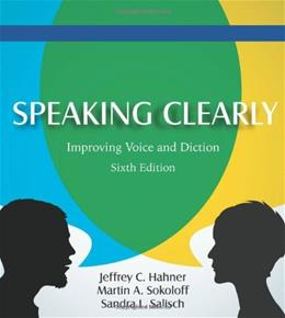 Speaking Clearly: Improving Voice and Diction, by Hahner, 6th Edition 6 w/CD 9781478600947
