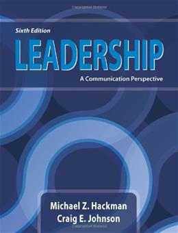 Leadership: A Communication Perspective, Sixth Edition 6 9781478602590
