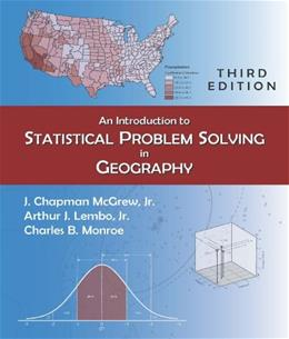 Introduction to Statistical Problem Solving in Geography, by McGrew, 3rd Edition 3 w/CD 9781478611196
