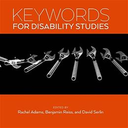 Keywords for Disability Studies 9781479839520