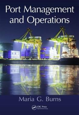 Port Management and Operations, by Burns 9781482206753