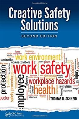 Creative Safety Solutions, Second Edition (Occupational Safety & Health Guide Series) 2 9781482216547
