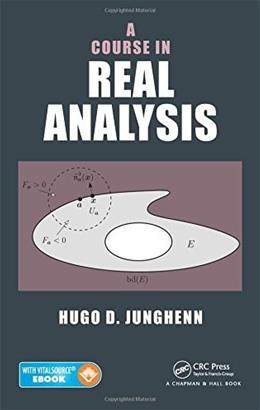 Course in Real Analysis, by Junghenn PKG 9781482219272