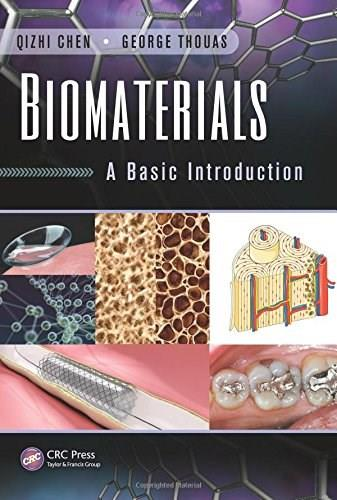 Biomaterials: A Basic Introduction, by Chen 9781482227697
