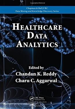Healthcare Data Analytics, by Reddy 9781482232110