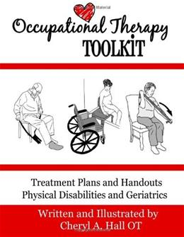 Occupational Therapy Toolkit: Treatment Guides and Handouts, by Hall, 6th Edition 9781482632866